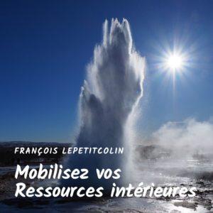 Mobilisez vos ressources intérieures